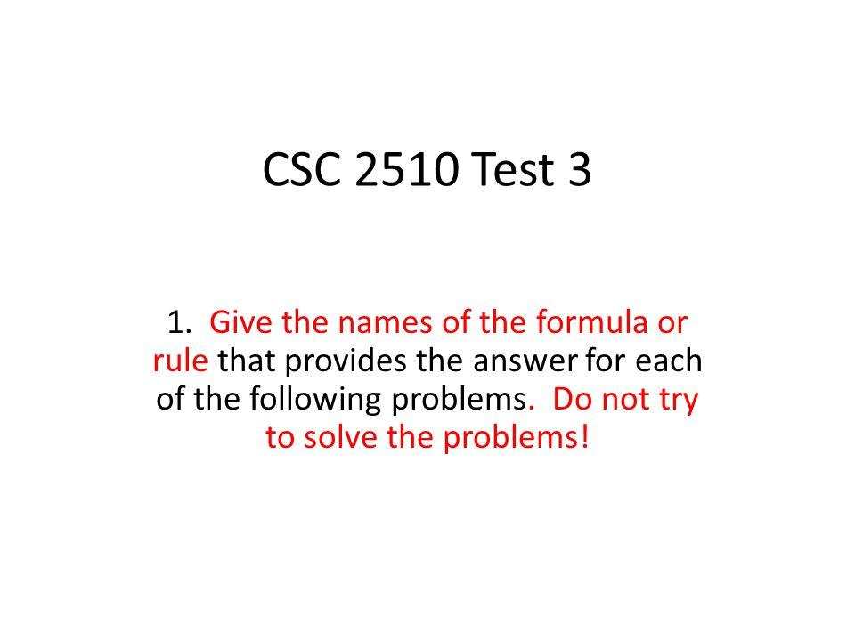 CSC 2510 Test 3