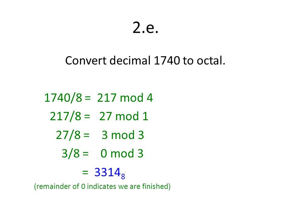 Convert decimal 1740 to octal.