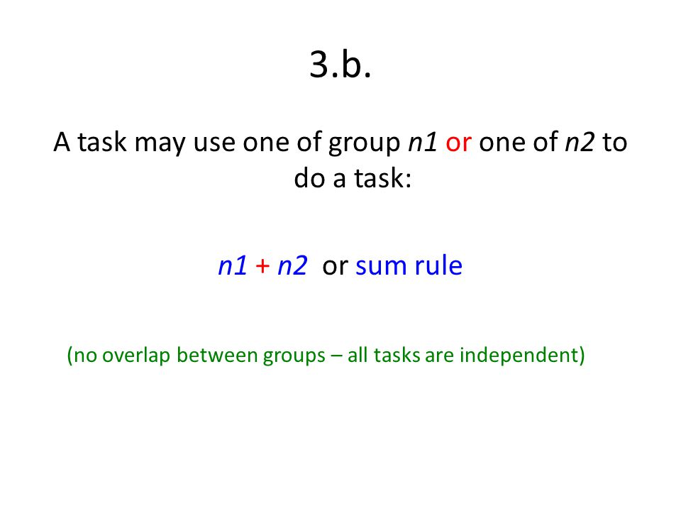 A task may use one of group n1 or one of n2 to do a task: