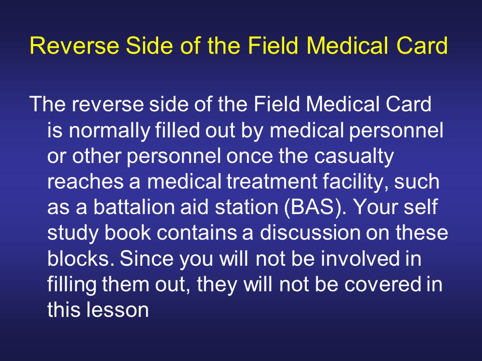 Reverse Side of the Field Medical Card