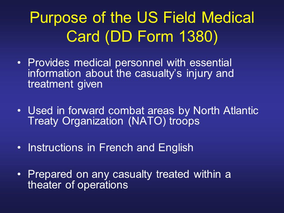 Purpose of the US Field Medical Card (DD Form 1380)