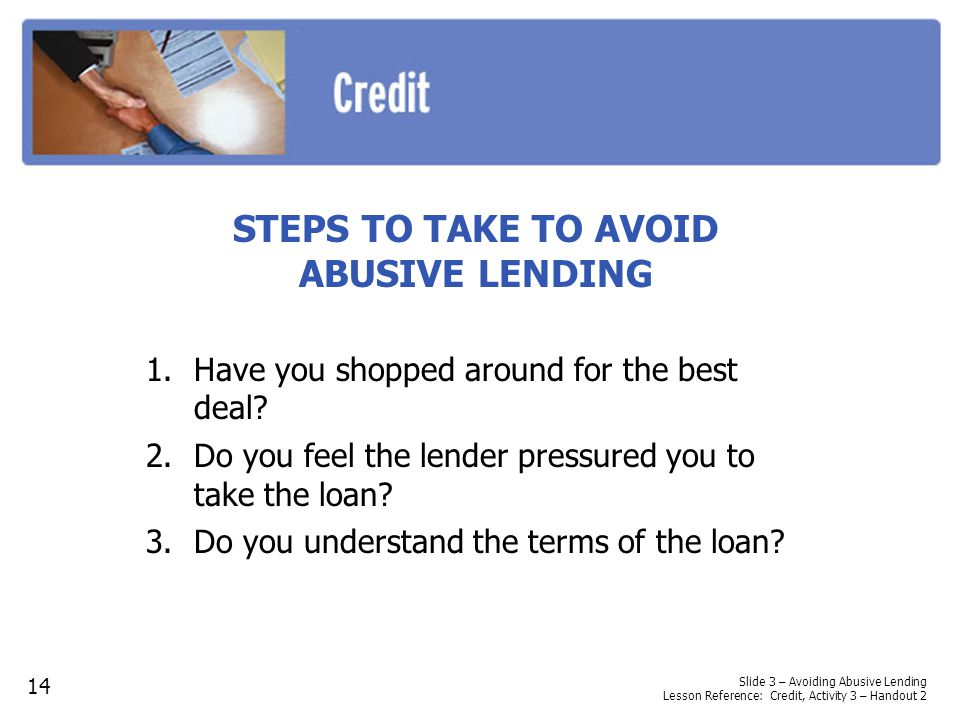 STEPS TO TAKE TO AVOID ABUSIVE LENDING