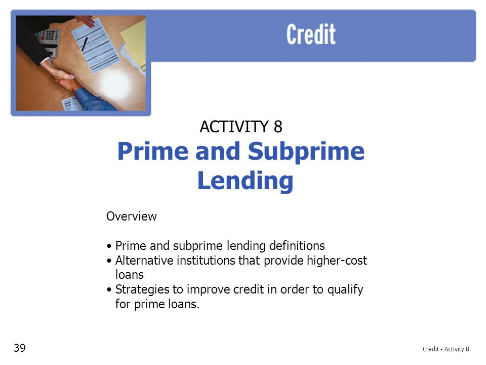 Prime and Subprime Lending