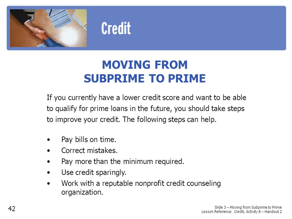 MOVING FROM SUBPRIME TO PRIME