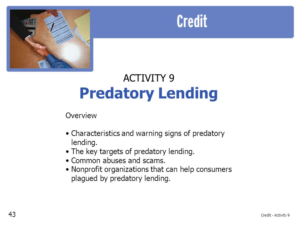 Predatory Lending ACTIVITY 9 Overview