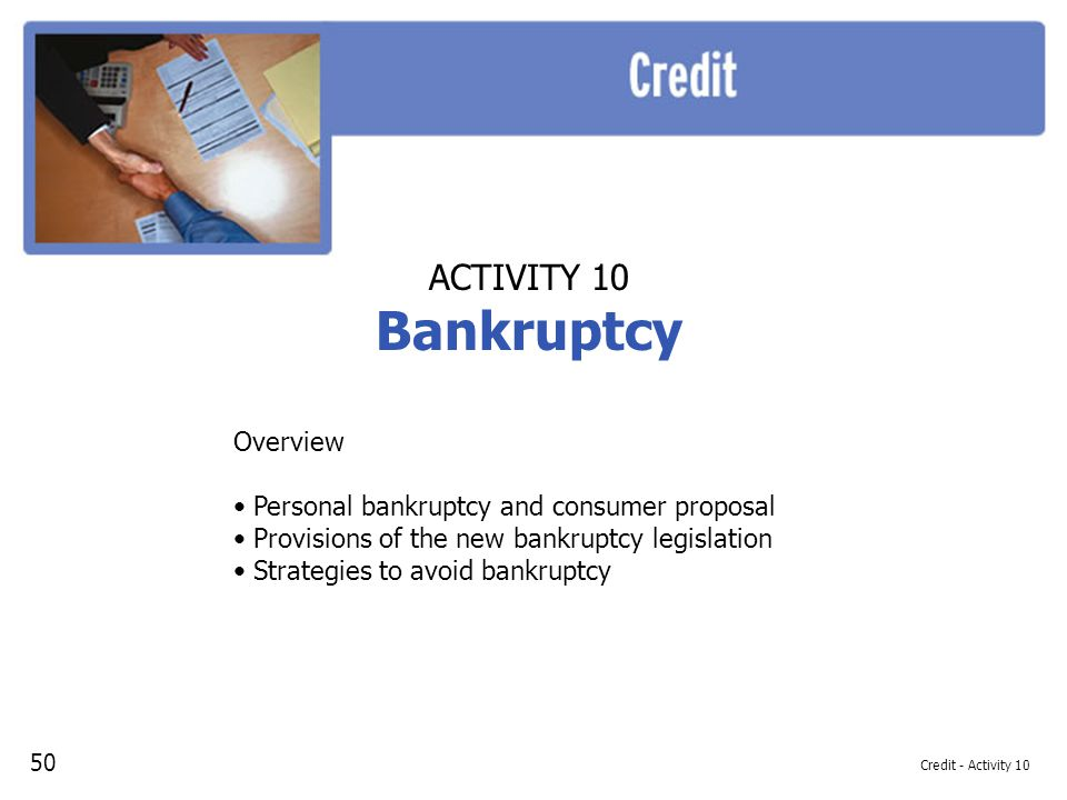 Bankruptcy ACTIVITY 10 Overview