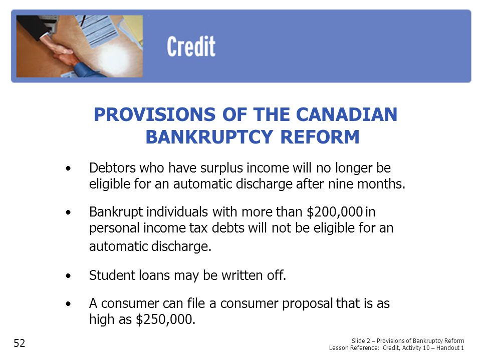 PROVISIONS OF THE CANADIAN BANKRUPTCY REFORM