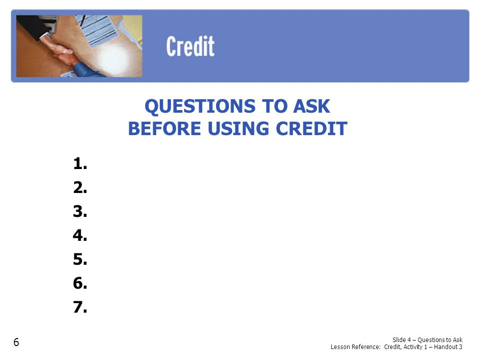 QUESTIONS TO ASK BEFORE USING CREDIT