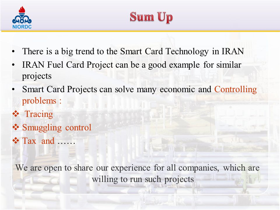 Sum Up There is a big trend to the Smart Card Technology in IRAN