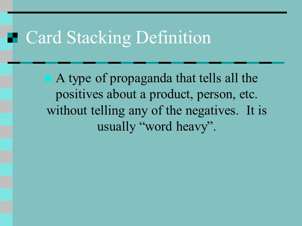 Card Stacking Definition