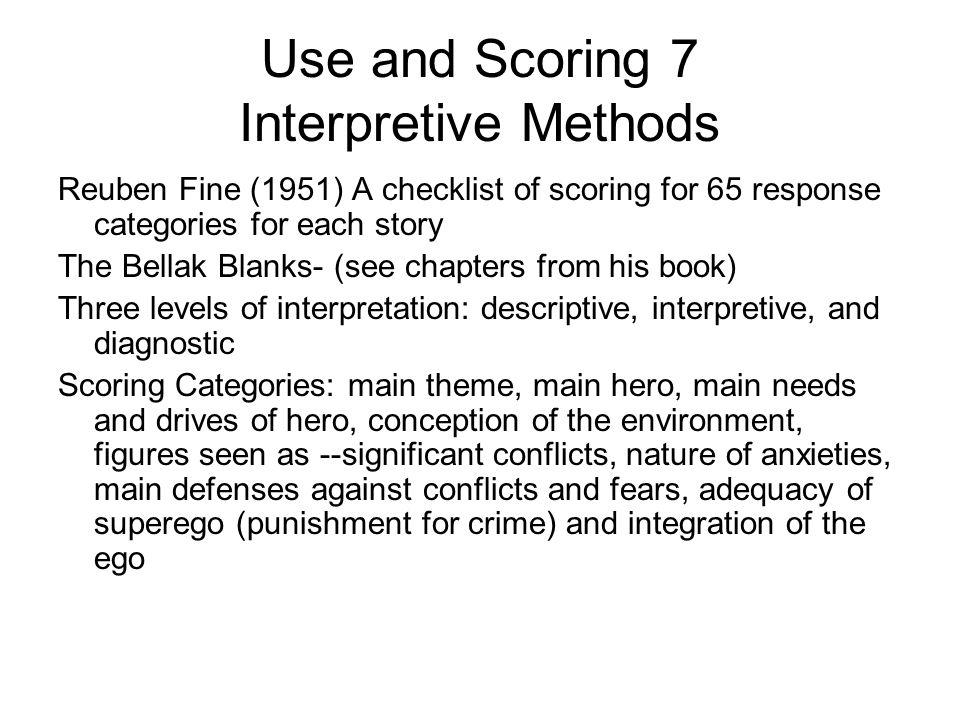 Use and Scoring 7 Interpretive Methods