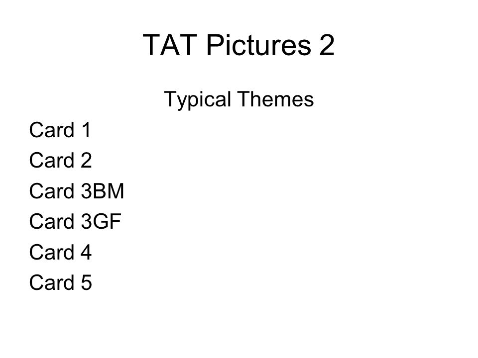 TAT Pictures 2 Typical Themes Card 1 Card 2 Card 3BM Card 3GF Card 4