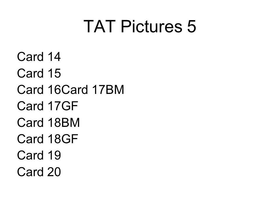 TAT Pictures 5 Card 14 Card 15 Card 16Card 17BM Card 17GF Card 18BM