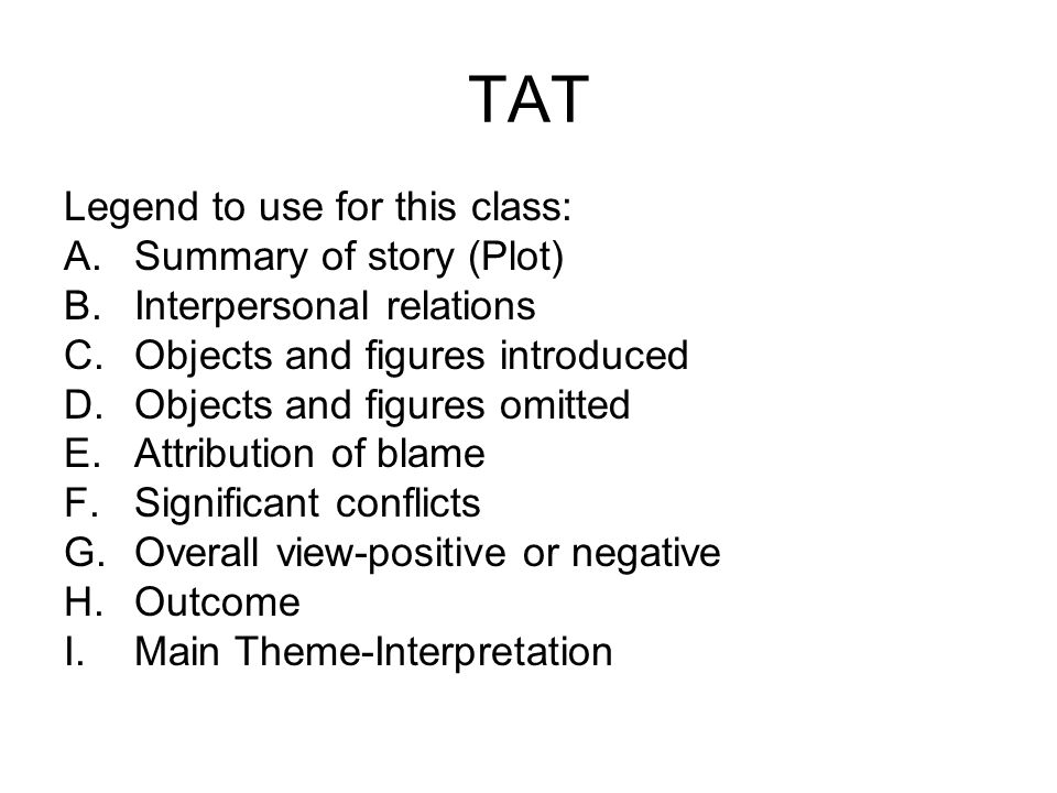 TAT Legend to use for this class: Summary of story (Plot)