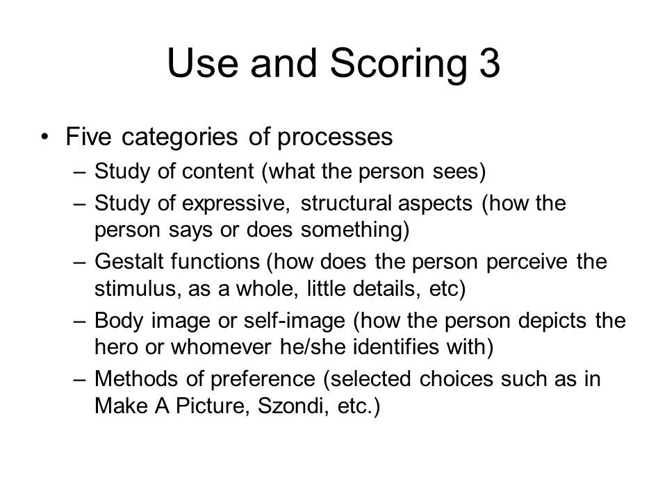 Use and Scoring 3 Five categories of processes