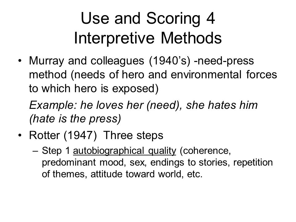 Use and Scoring 4 Interpretive Methods