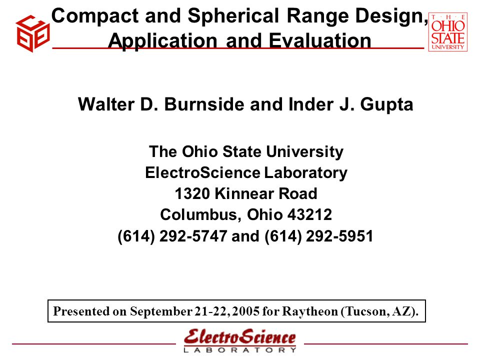 Compact and Spherical Range Design, Application and Evaluation