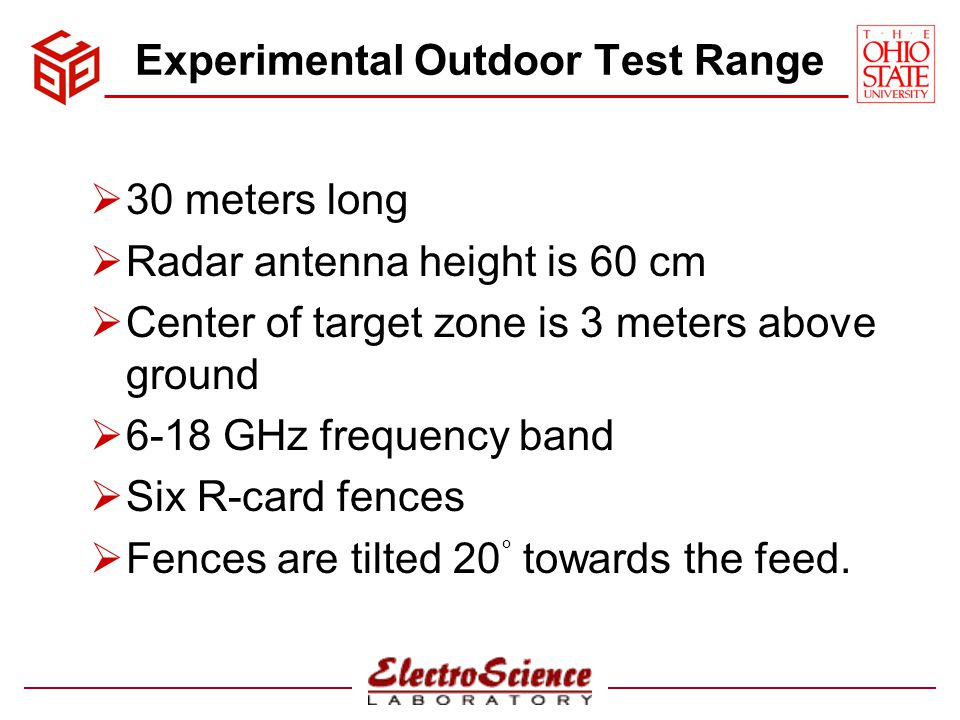 Experimental Outdoor Test Range