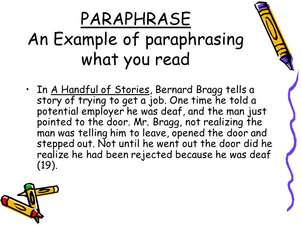 PARAPHRASE An Example of paraphrasing what you read