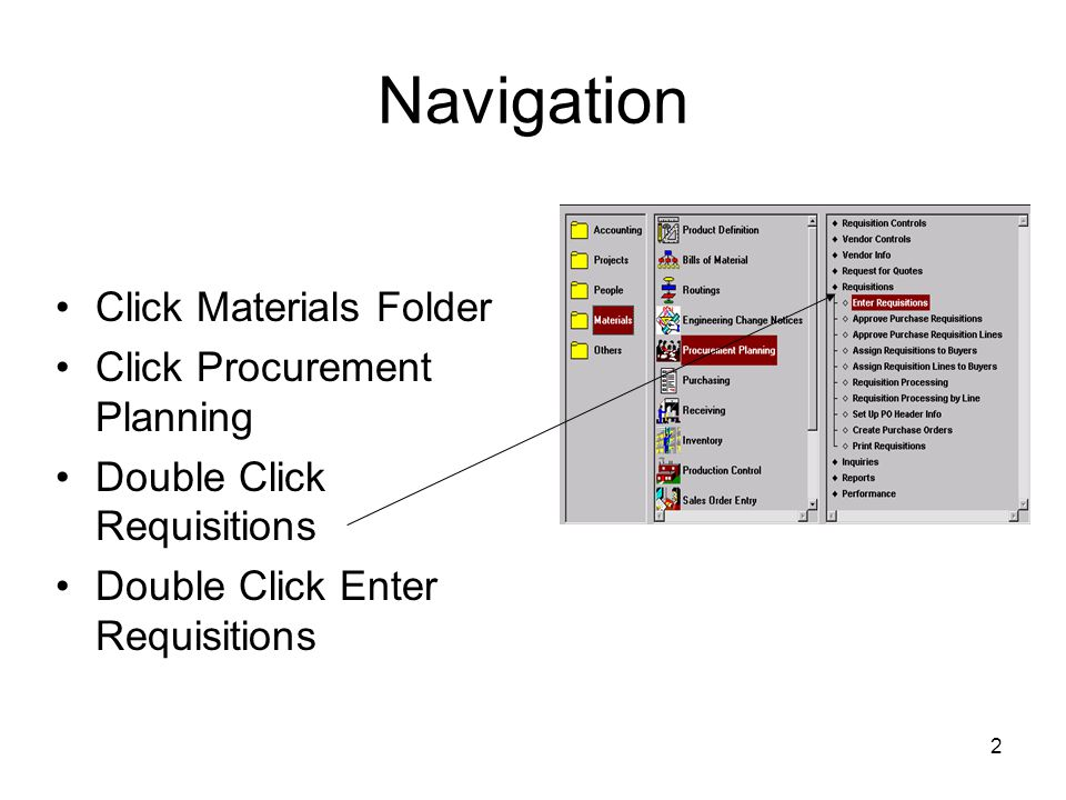 Navigation Click Materials Folder Click Procurement Planning