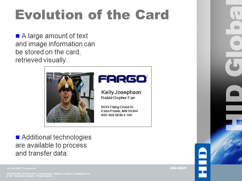 Evolution of the Card A large amount of text and image information can be stored on the card, retrieved visually.