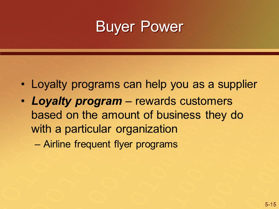 Buyer Power Loyalty programs can help you as a supplier