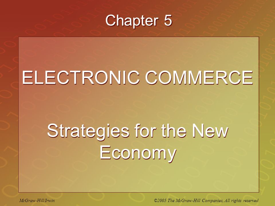 ELECTRONIC COMMERCE Strategies for the New Economy