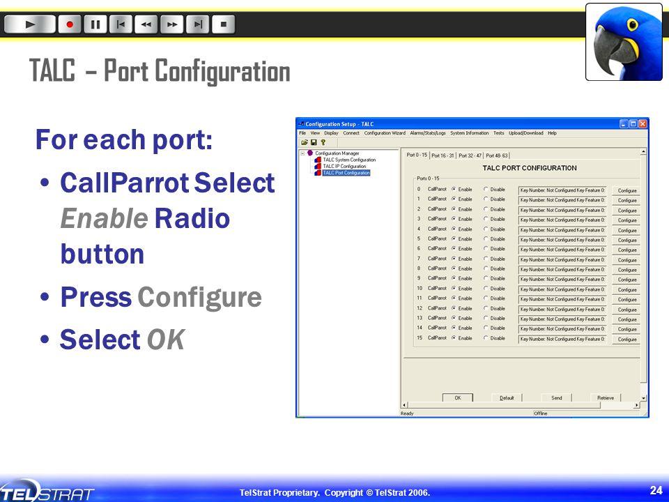 TALC – Port Configuration