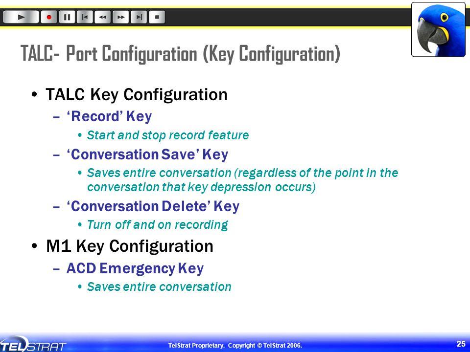 TALC- Port Configuration (Key Configuration)
