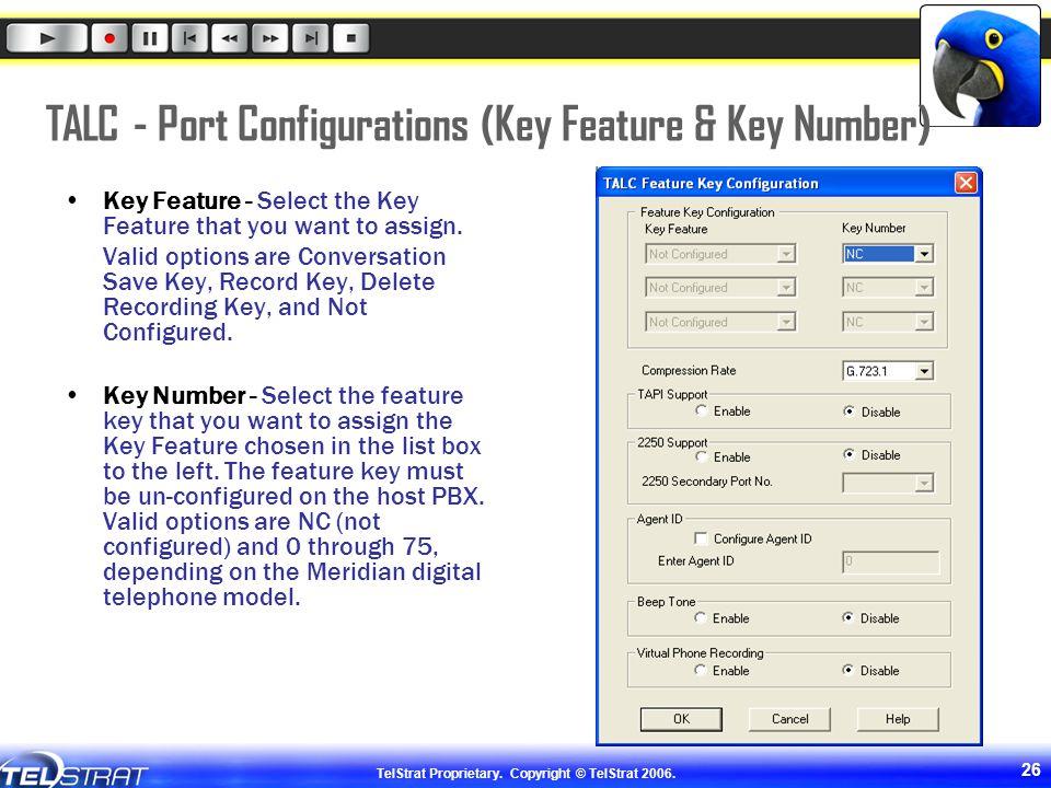 TALC - Port Configurations (Key Feature & Key Number)