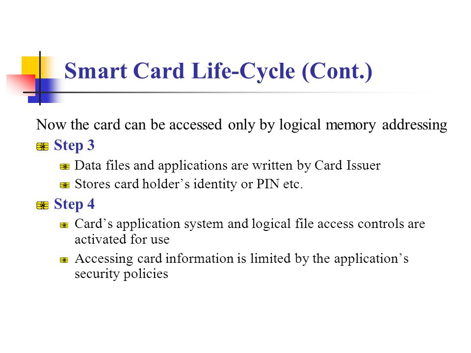 Smart Card Life-Cycle (Cont.)