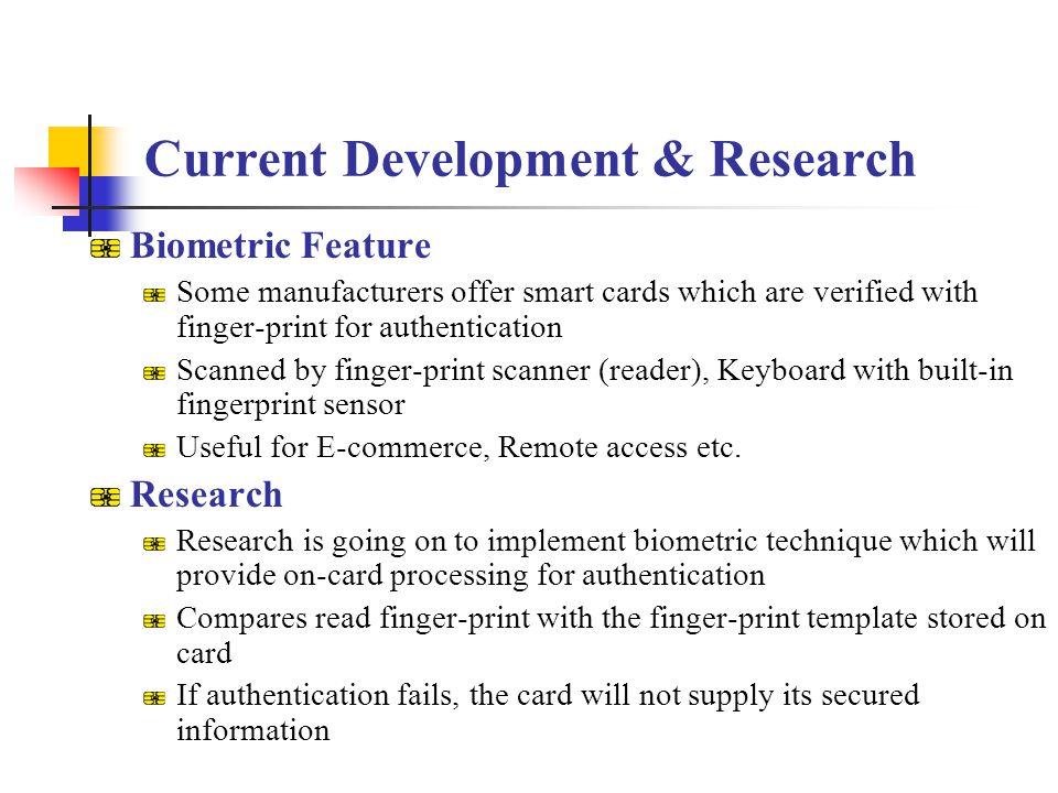 Current Development & Research