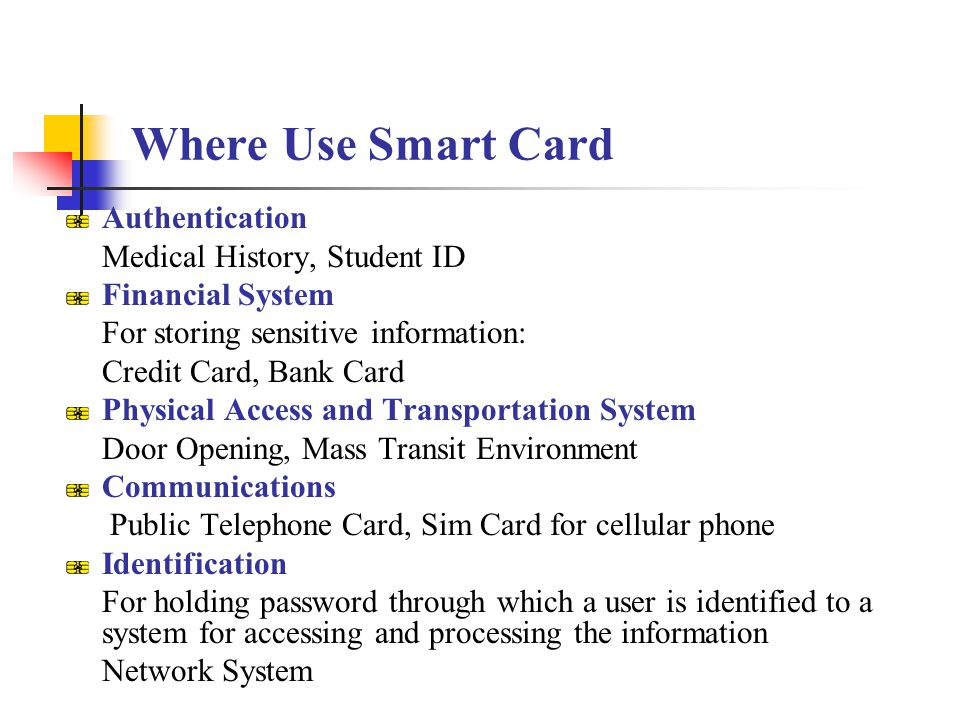 Where Use Smart Card Authentication Medical History, Student ID