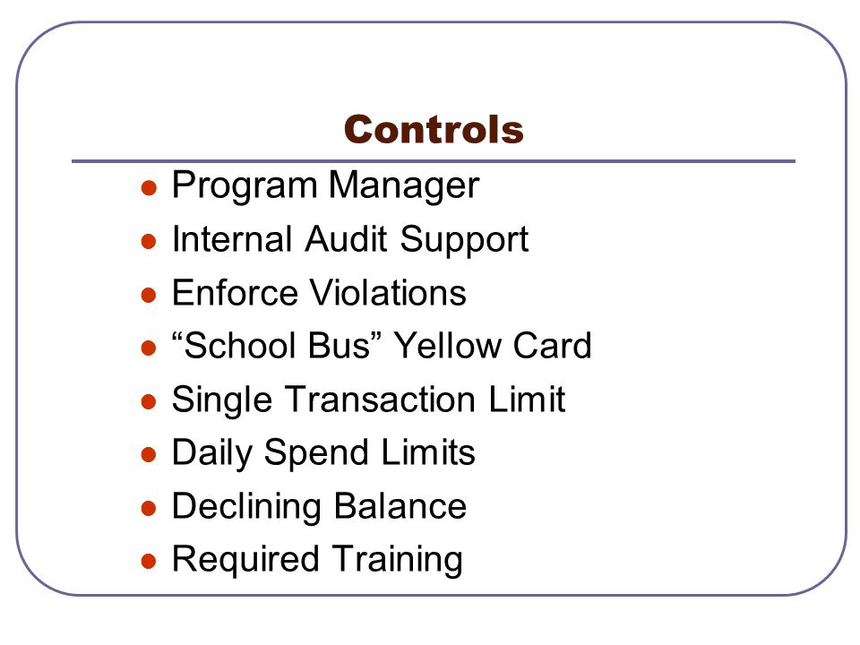 Controls Program Manager Internal Audit Support Enforce Violations