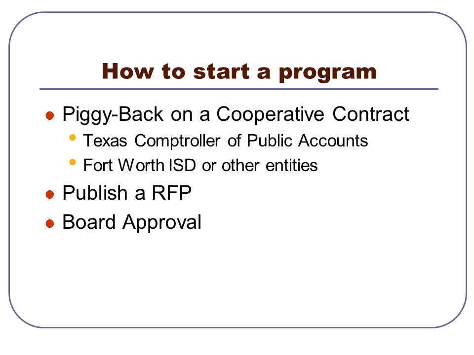 How to start a program Piggy-Back on a Cooperative Contract