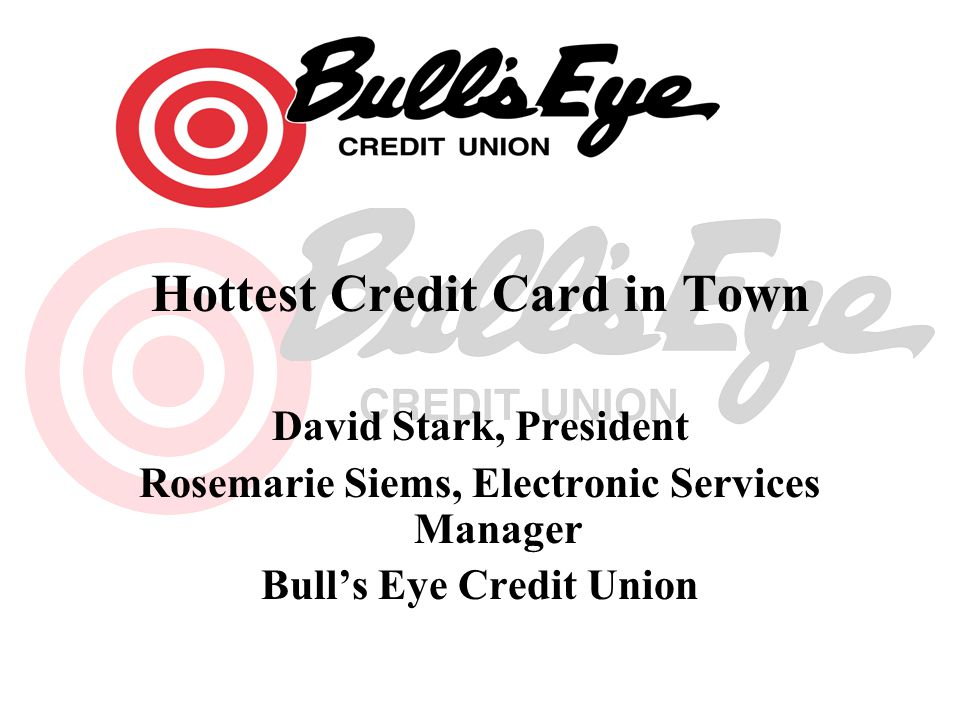 Hottest Credit Card in Town