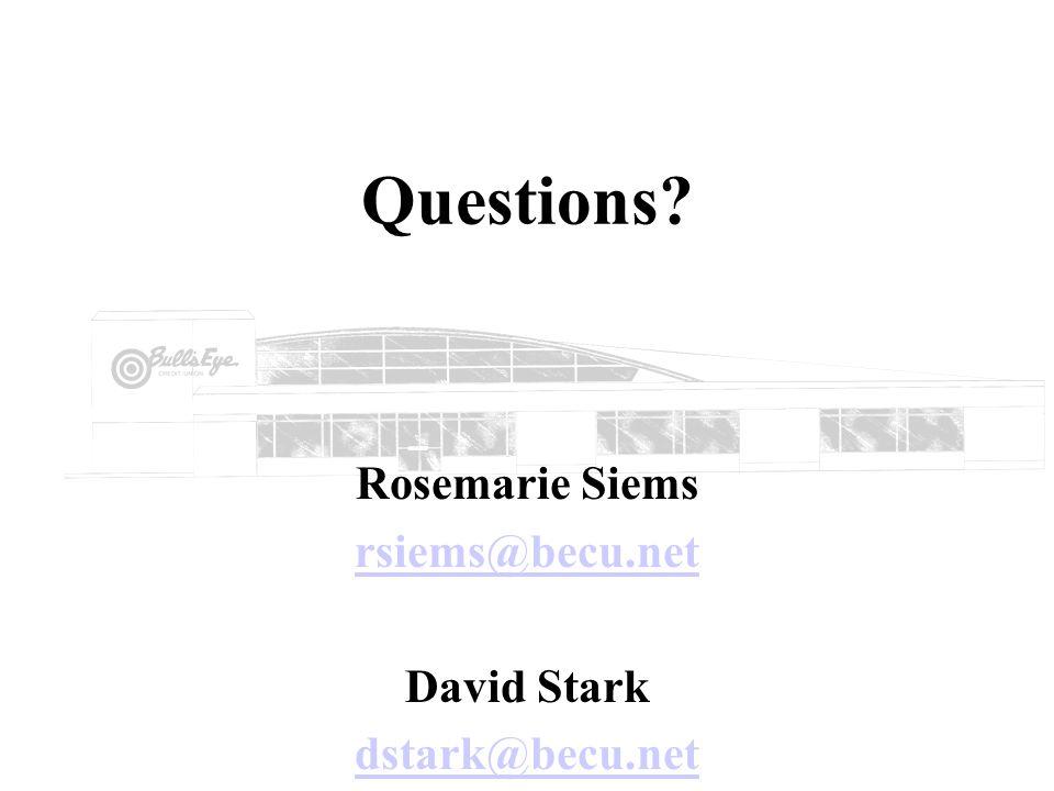 Rosemarie Siems rsiems@becu.net David Stark dstark@becu.net
