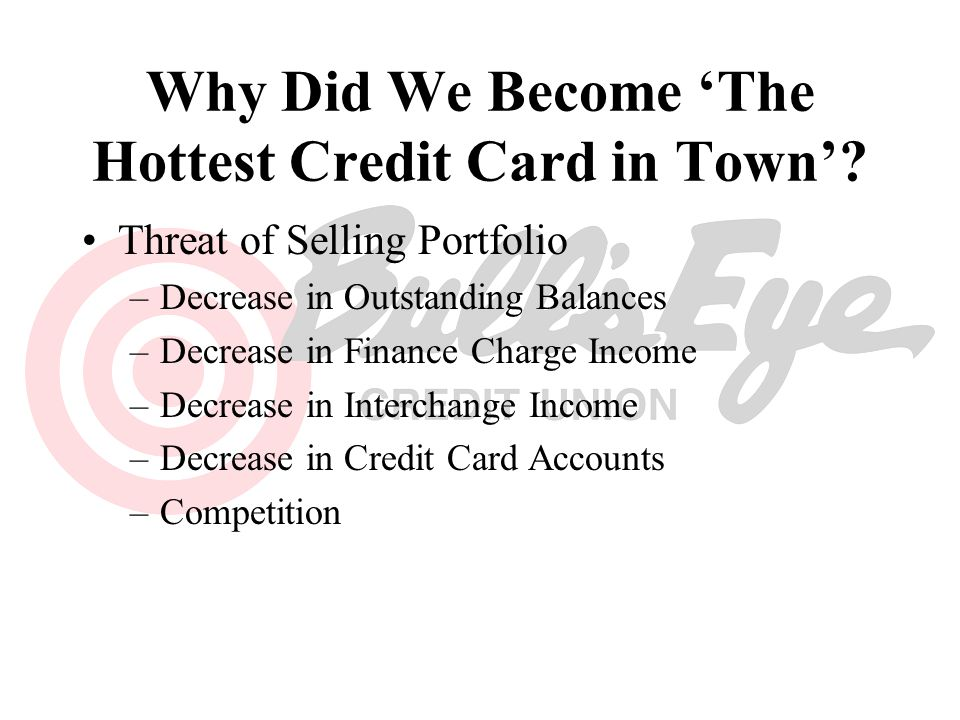 Why Did We Become 'The Hottest Credit Card in Town'
