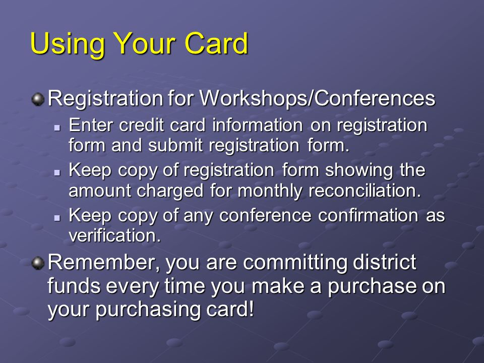 Using Your Card Registration for Workshops/Conferences