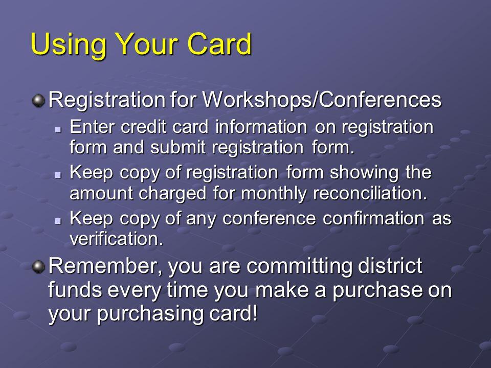 Using Your Card Registration for Workshops/Conferences