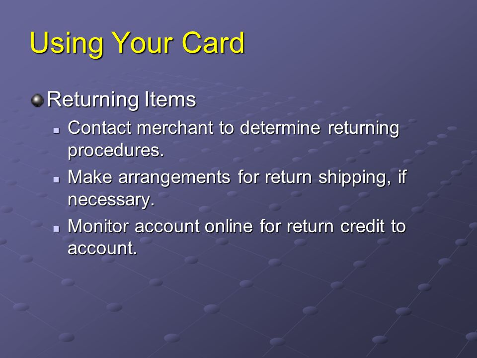 Using Your Card Returning Items
