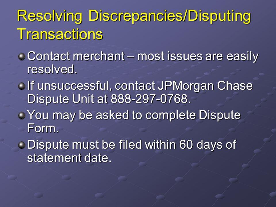 Resolving Discrepancies/Disputing Transactions