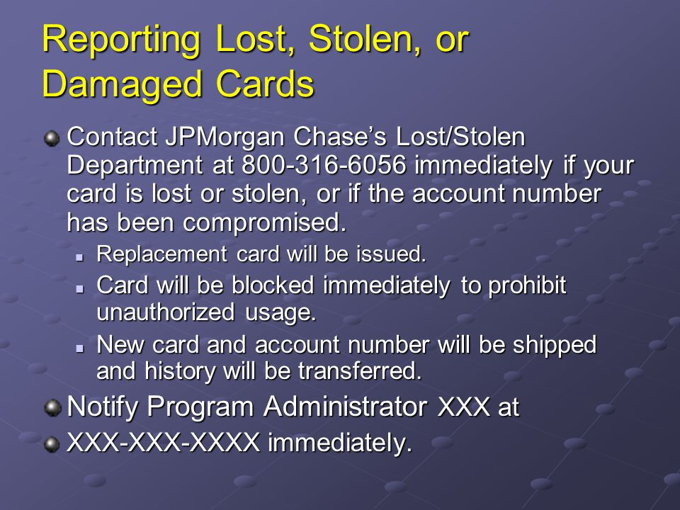 Reporting Lost, Stolen, or Damaged Cards