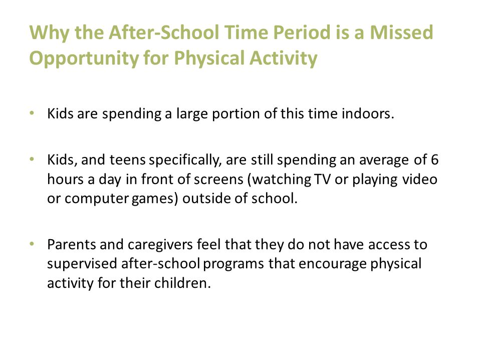 Why the After-School Time Period is a Missed Opportunity for Physical Activity