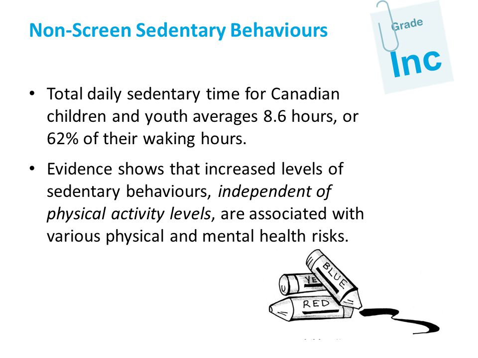 Inc Non-Screen Sedentary Behaviours