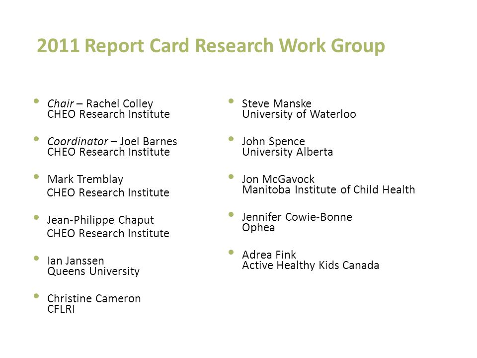 2011 Report Card Research Work Group