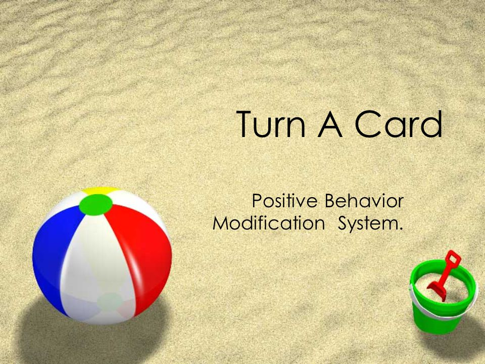 Positive Behavior Modification System.