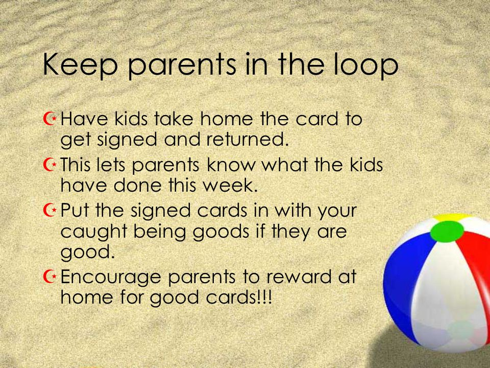 Keep parents in the loop