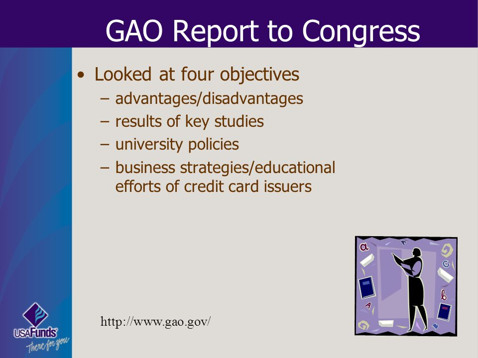 GAO Report to Congress Looked at four objectives