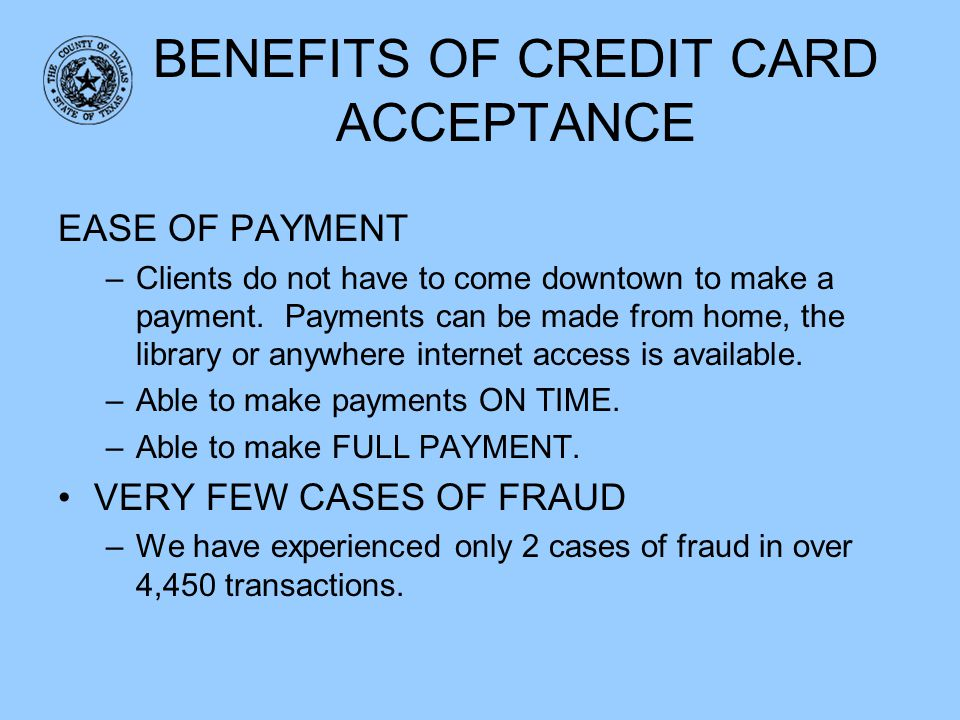 BENEFITS OF CREDIT CARD ACCEPTANCE